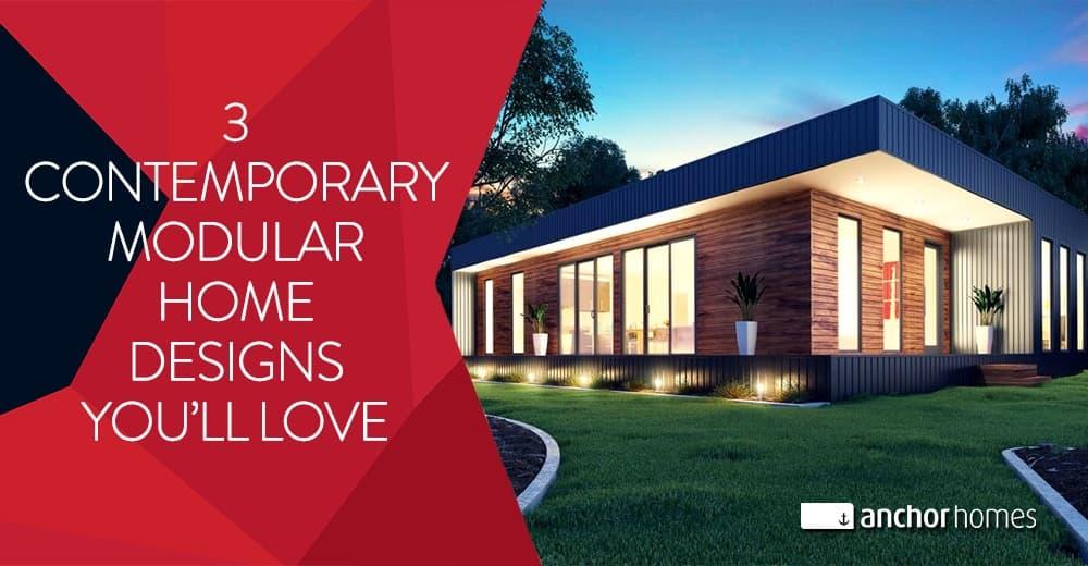 3 Contemporary Modular Home Designs You Ll Love
