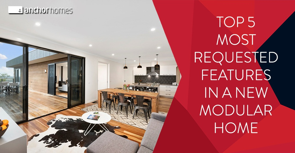 5-Most-Requested-Features-in-a-New-Modular-Home