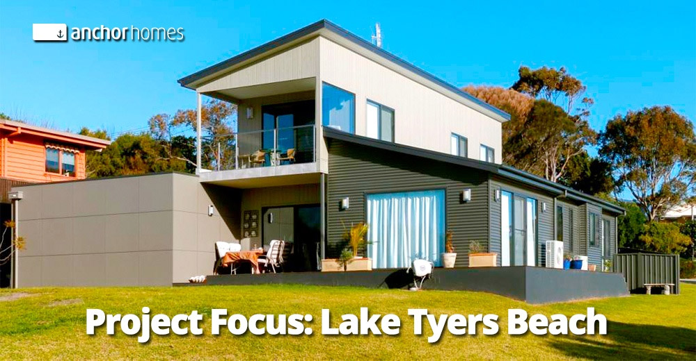 Project focus- Lake tyers beach, Victoria- Anchor homes