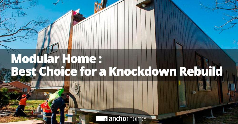 Modular-Home---Best-Choice-for-a-Knockdown-Rebuild.jpg
