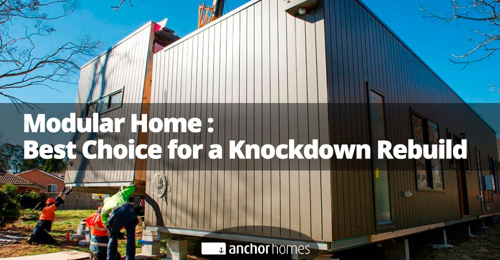 Modular-Home---Best-Choice-for-a-Knockdown-Rebuild.jpg
