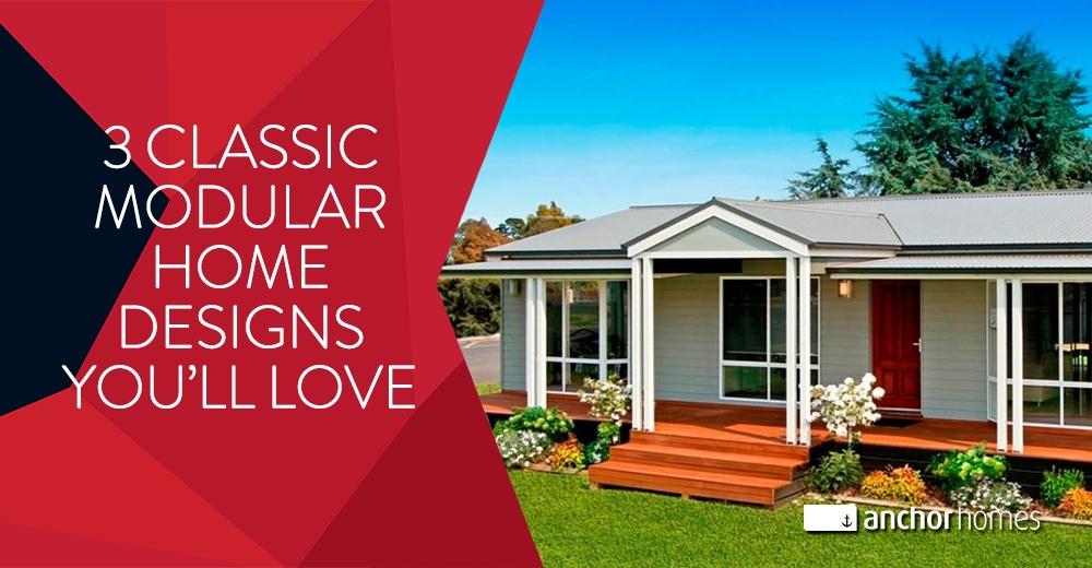 3 Classic Modular Home Designs You'll Love.jpg