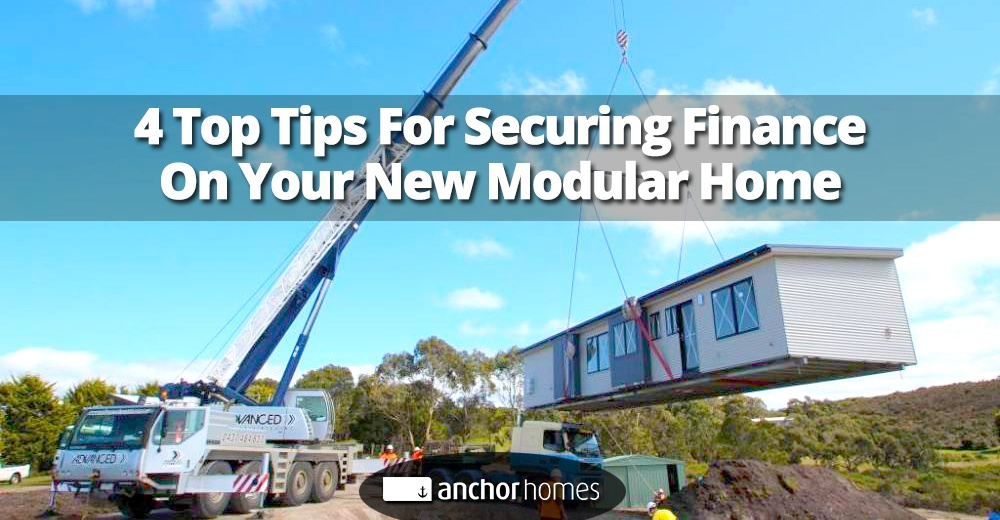 4 Top Tips For Securing Finance On Your New Modular Home.jpg