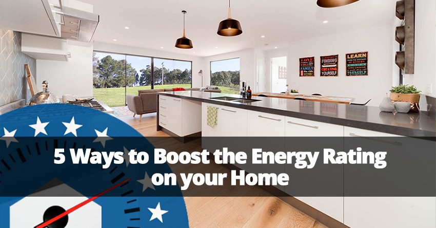 5 Ways to Boost the Energy Rating of your Home.jpg