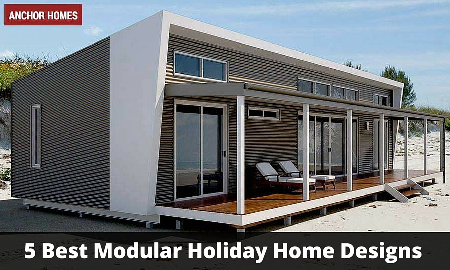 5 best modular holiday home designs for Top home design blogs