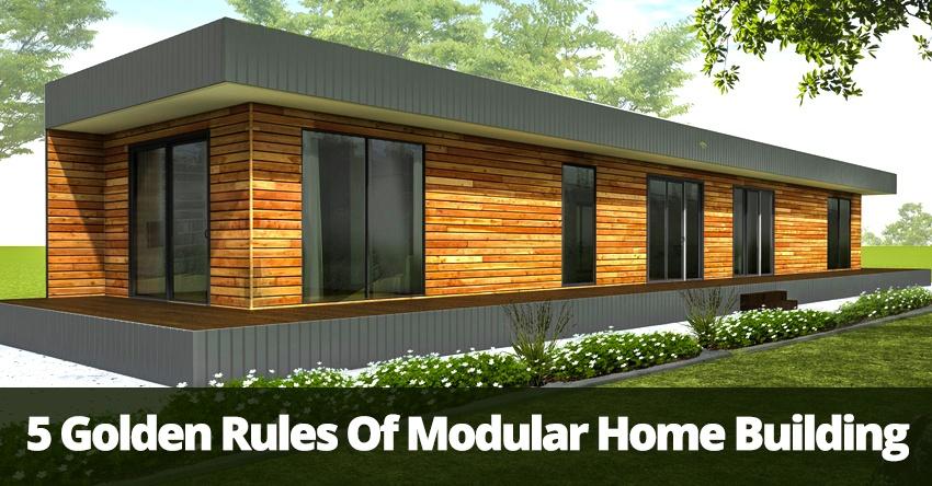 5_Golden_Rules_of_Modular_Home_Building.jpg