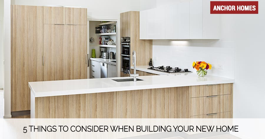 5_Things_To_Consider_When_Building_Your_New_Home