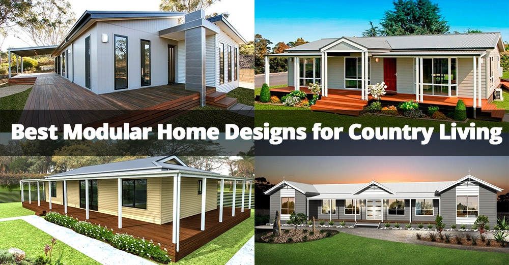 Best Modular Home Designs for Country Living.jpg