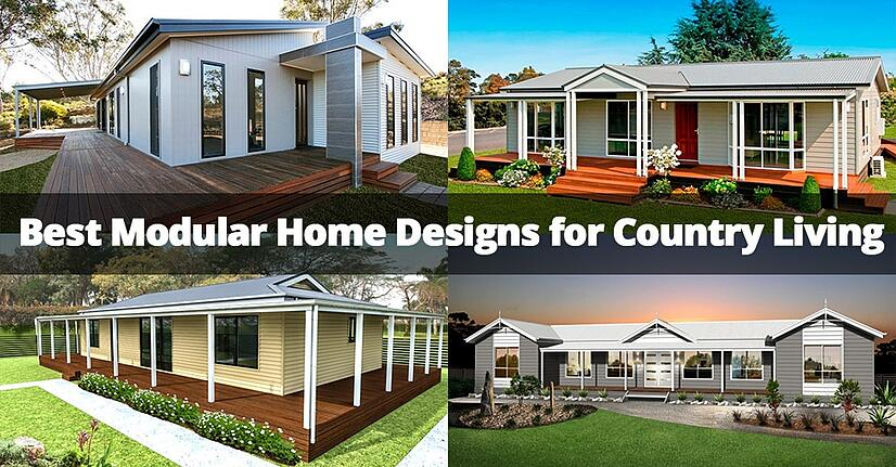 Best Modular Home Designs for Country Living on 3 bedroom home plans and designs, shipping container home designs, block home designs, log home designs, 4-plex home designs, building home designs, gable roof home designs, corrugated metal home designs, mobile home designs, monolithic home designs, mansard home designs, split ranch home designs, three story home designs, rustic home designs, panelized home designs, manufactured home designs, storage home designs, vertical home designs, bungalow designs, linear home designs,