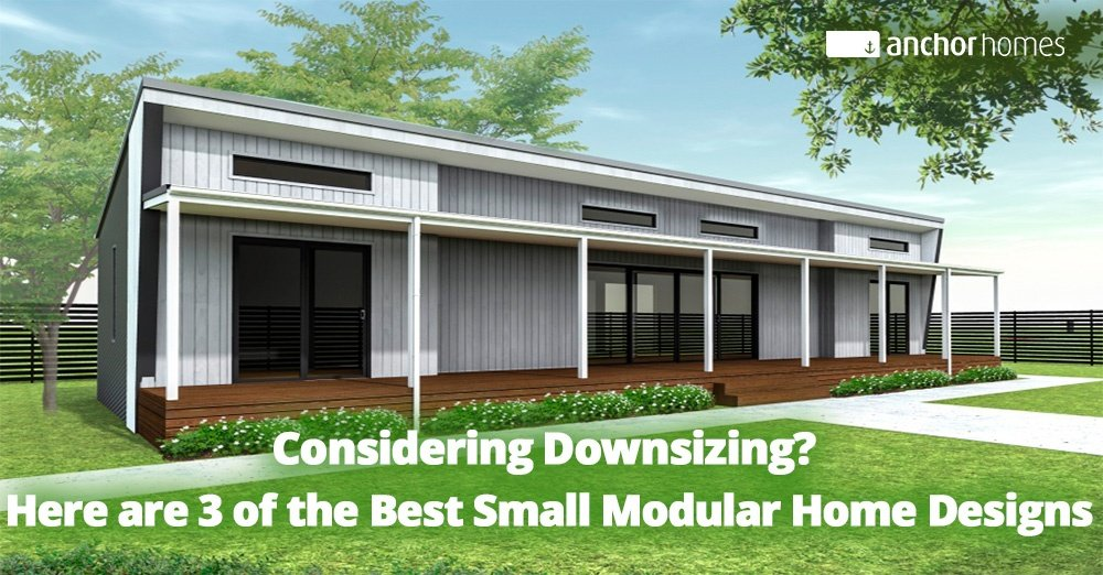 considering-downsizing-here-are-3-of-the-best-small-modular-home-designs.jpg