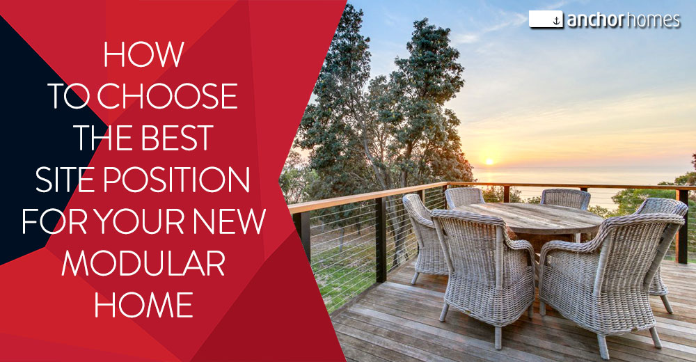 How-to-Choose-the-Best-Site-Position-for-Your-New-Modular-Home