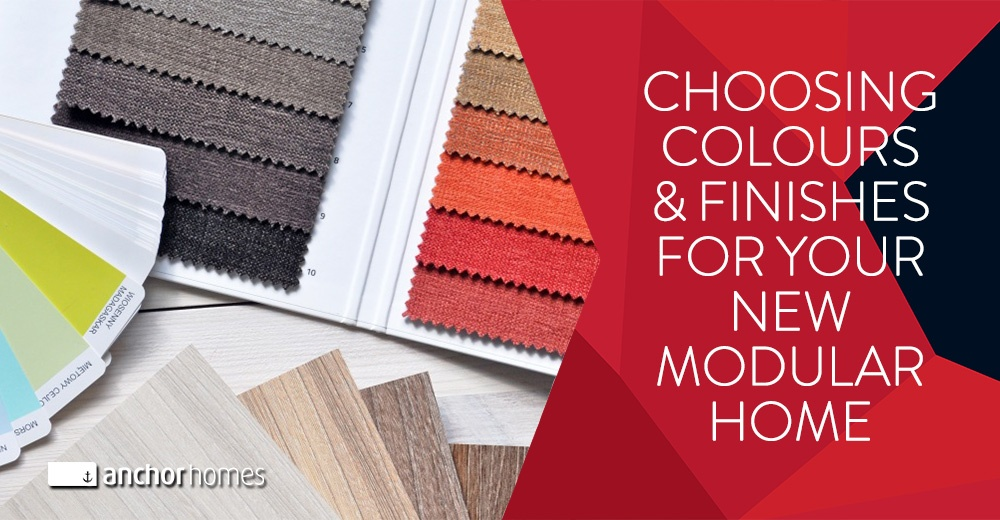 Choose-The-Right-Colours-And-Finishes-For-Your-New-Modular-Home.jpg