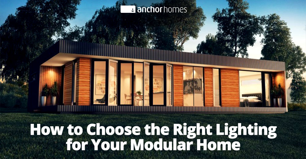 How to Choose the Right Lighting for Your Modular Home.jpg