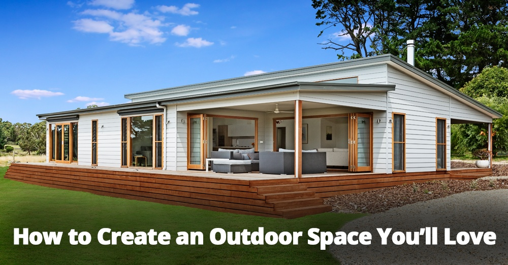 How to Create an Outdoor Space You'll Love.jpg