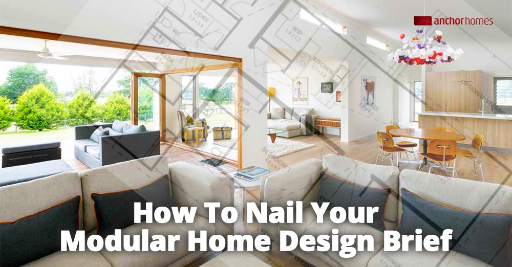 How To Nail Your Modular Home Design Brief.jpg