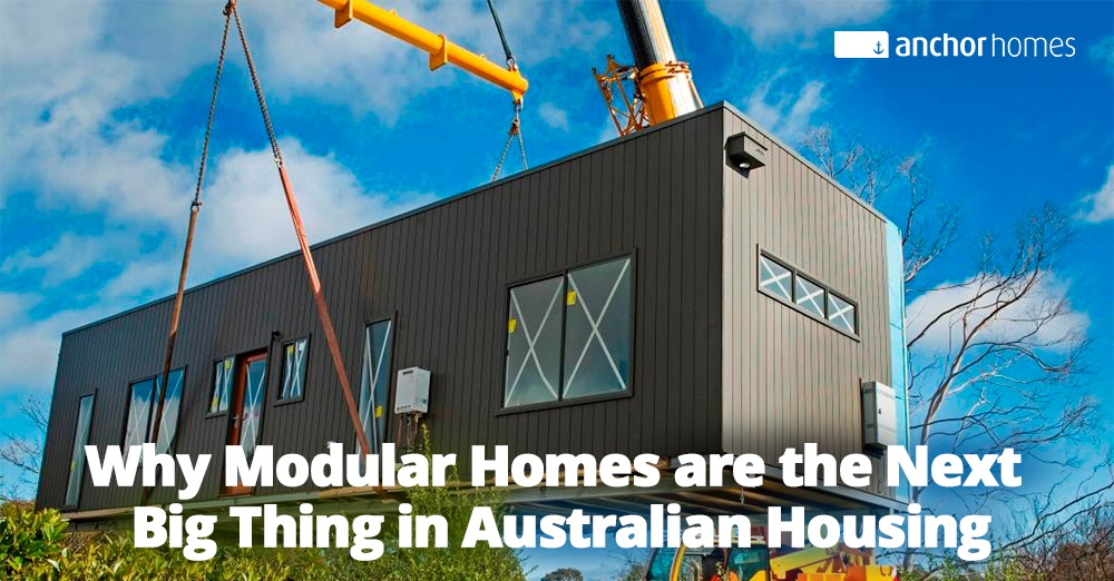 Why Modular Homes Are The Next Big Thing In Australian Housing v2.jpg