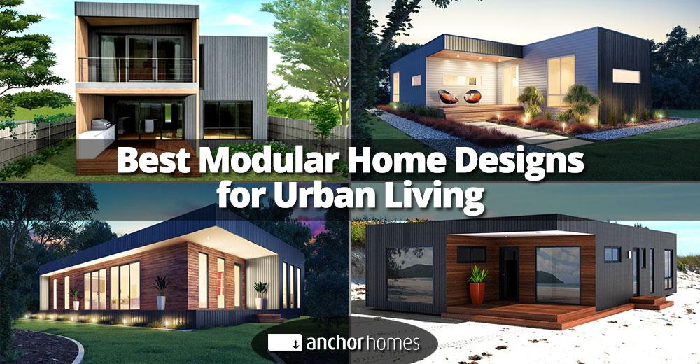 modular home designs.  4 Best Modular Home Designs For Urban Living