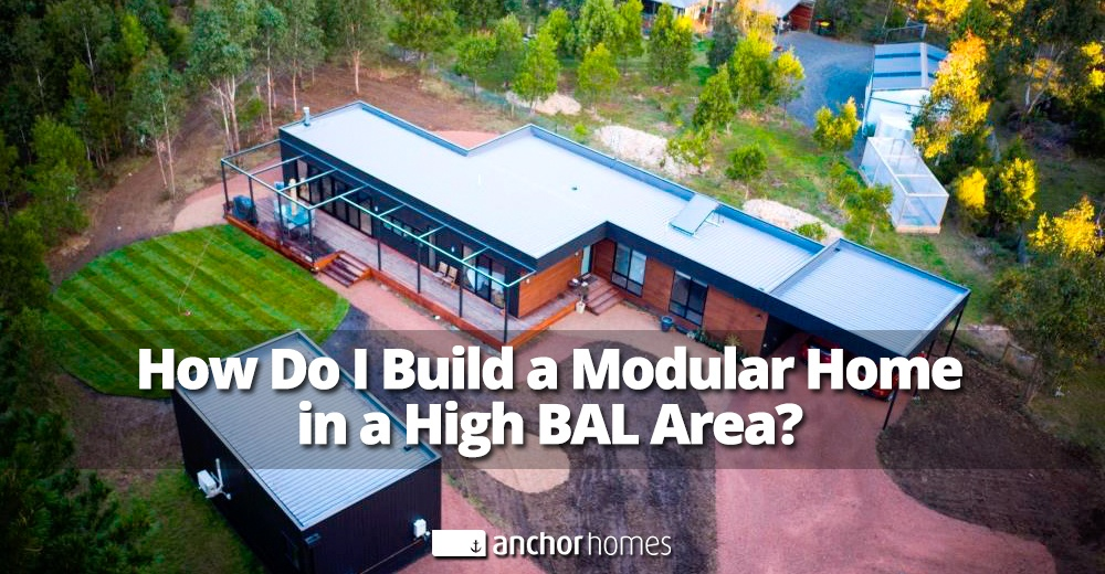 How Do I Build a Modular Home in a High BAL Area v2.jpg